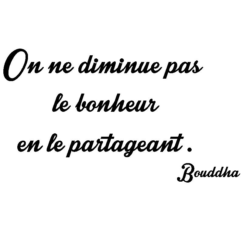 Sticker Citation On Ne Diminue Pas Le Bonheur Bouddha