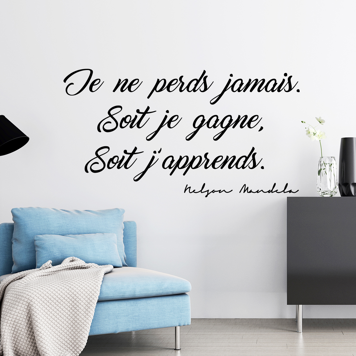 sticker citation nelson mandela je ne perds jamais stickers citations fran ais ambiance. Black Bedroom Furniture Sets. Home Design Ideas