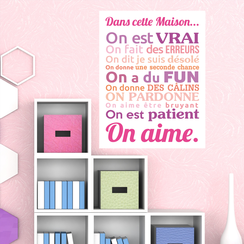 sticker poster dans cette maison couleurs girly stickers. Black Bedroom Furniture Sets. Home Design Ideas