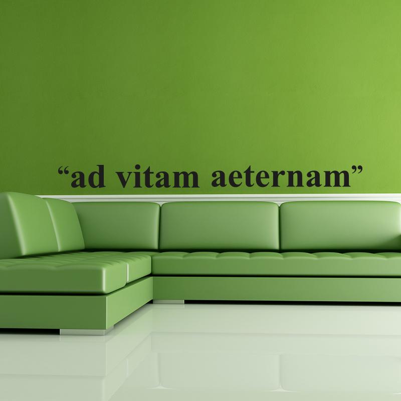 stickers muraux citations sticker ad vitam aeternam ambiance sticker