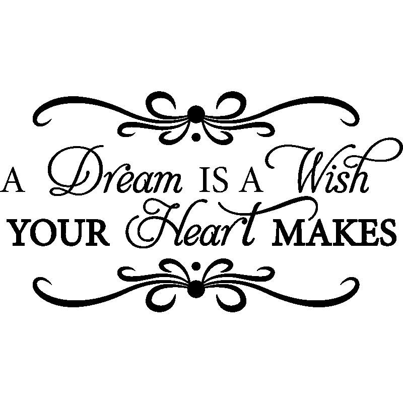 Sticker A dream is a wish your heart makes - Stickers ... A Dream Is A Wish Your Heart Makes Images