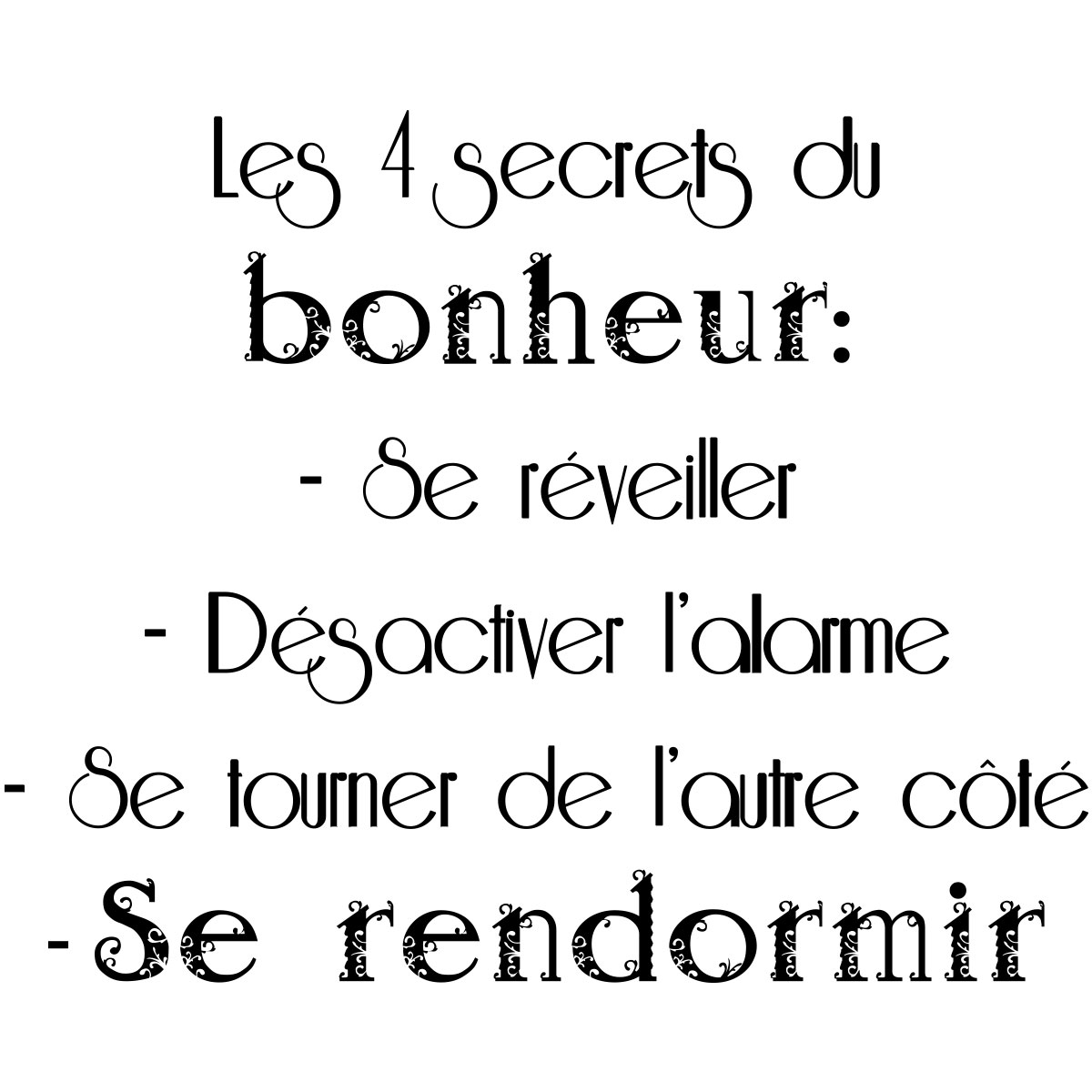 sticker citation les 4 secrets du bonheur stickers citations fran ais ambiance sticker. Black Bedroom Furniture Sets. Home Design Ideas
