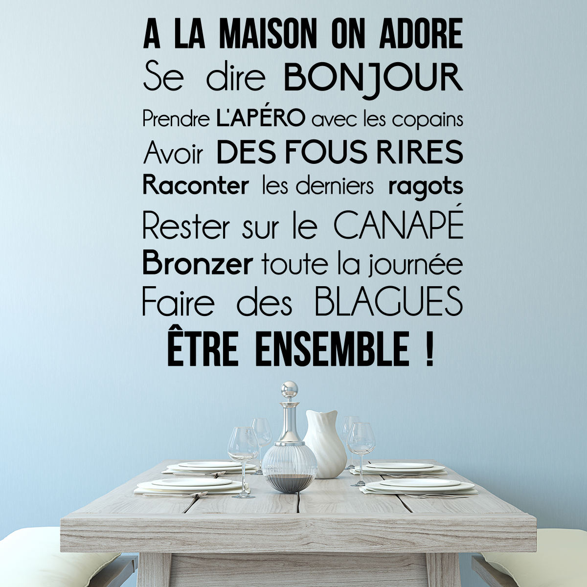 sticker citation la maison on adore stickers citations fran ais ambiance sticker. Black Bedroom Furniture Sets. Home Design Ideas