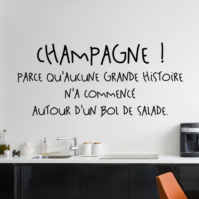 sticker citation champagne stickers citations cuisine ambiance sticker. Black Bedroom Furniture Sets. Home Design Ideas