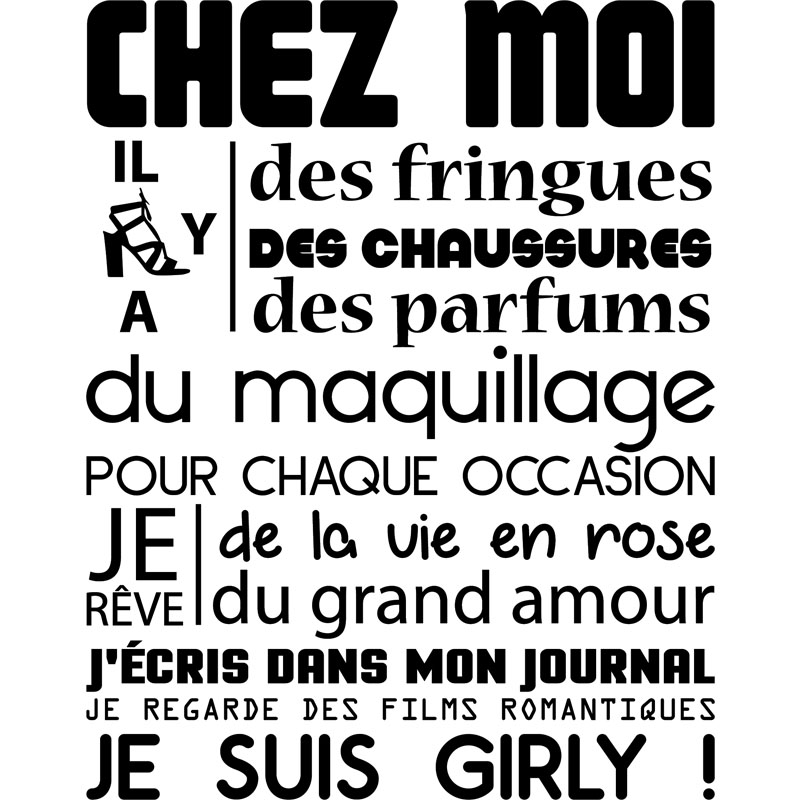 sticker citation chez moi je suis girly stickers citations fran ais ambiance sticker. Black Bedroom Furniture Sets. Home Design Ideas