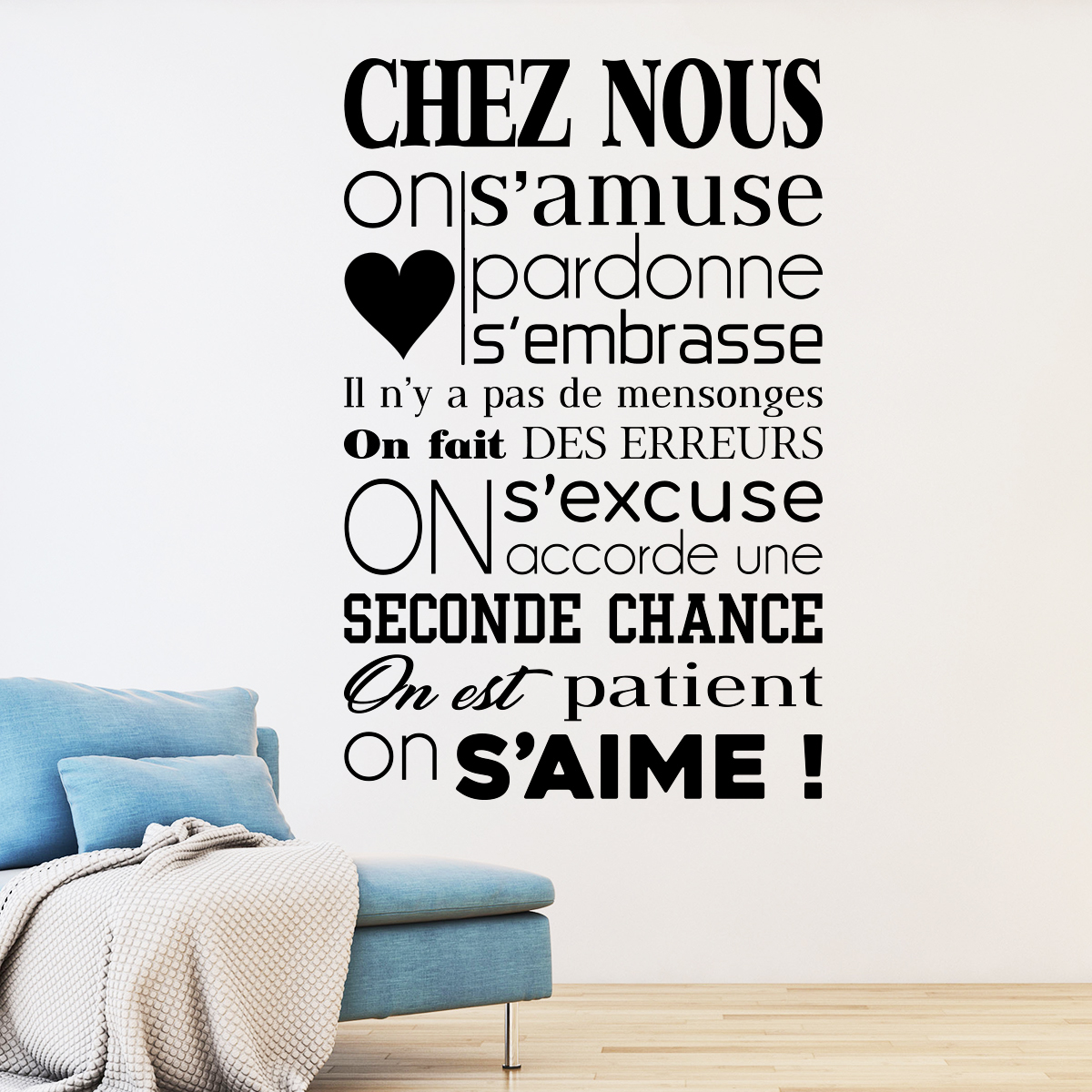 sticker citation chez nous on s 39 aime stickers citations. Black Bedroom Furniture Sets. Home Design Ideas