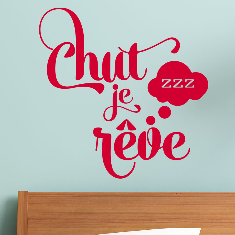 Sticker citation chut je r ve stickers chambre ado for Stickers pour chambre ado garcon