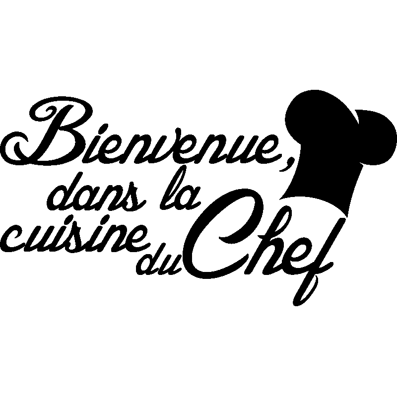 sticker citation cuisine bienvenue dans la cuisine du chef. Black Bedroom Furniture Sets. Home Design Ideas