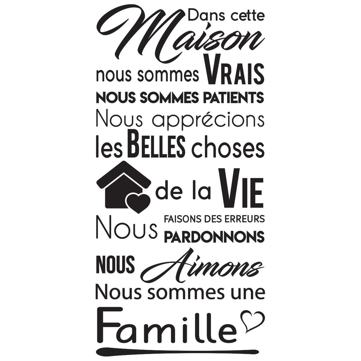 sticker citation dans cette maison nous sommes une famille. Black Bedroom Furniture Sets. Home Design Ideas