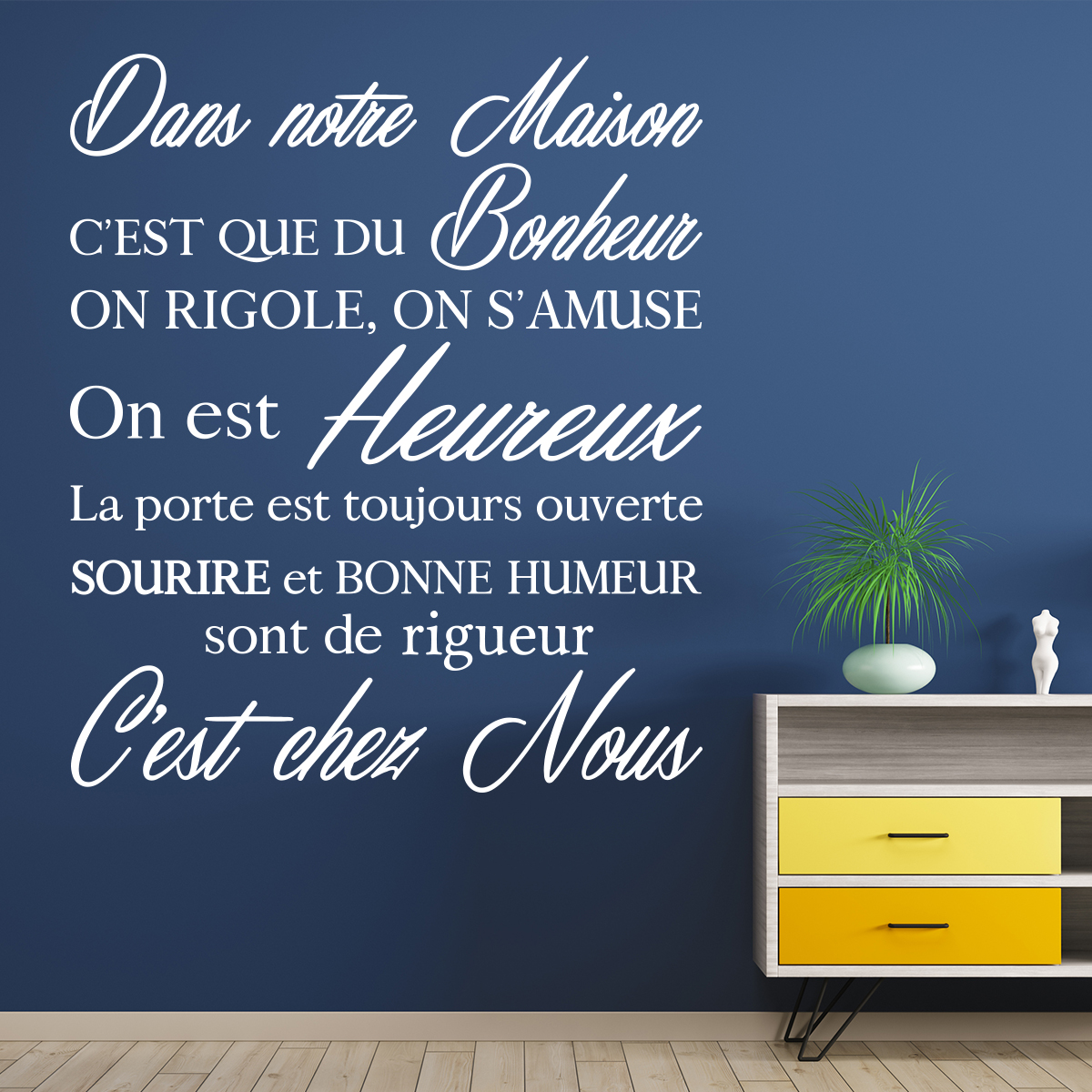 sticker citation dans notre maison c 39 est que du bonheur. Black Bedroom Furniture Sets. Home Design Ideas