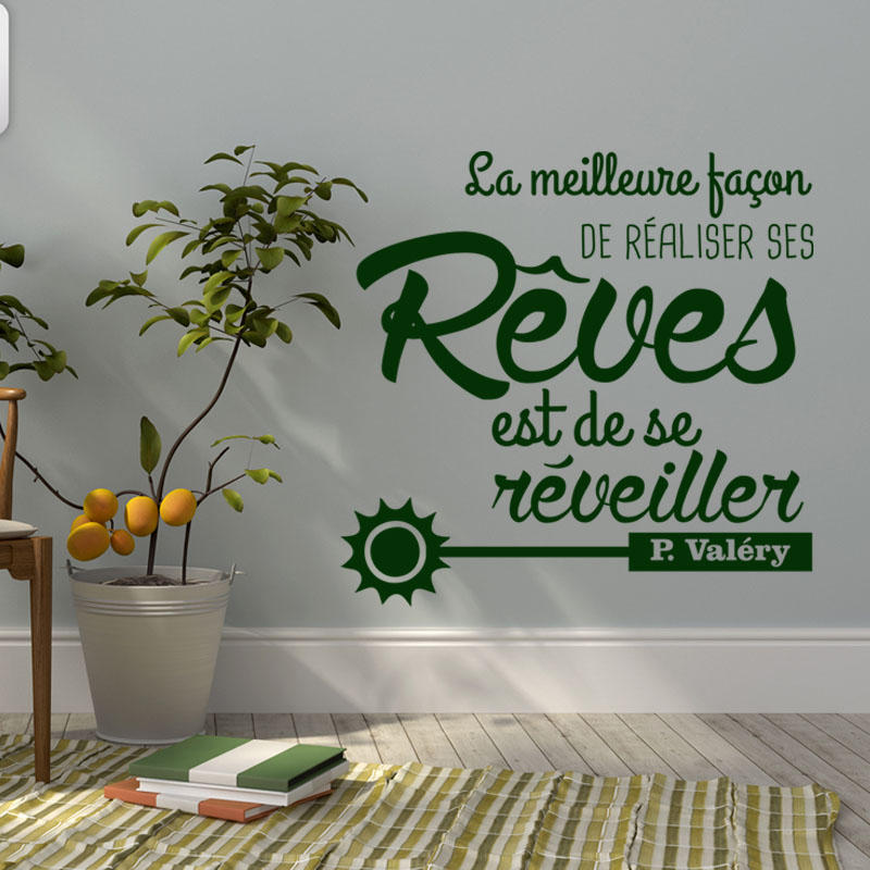 sticker citation de r aliser ses r ves p val ry stickers citations fran ais ambiance. Black Bedroom Furniture Sets. Home Design Ideas