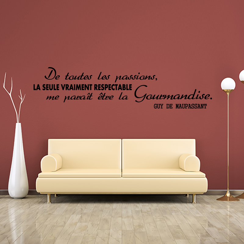 sticker citation de toutes les passions guy de maupassant stickers citations fran ais. Black Bedroom Furniture Sets. Home Design Ideas