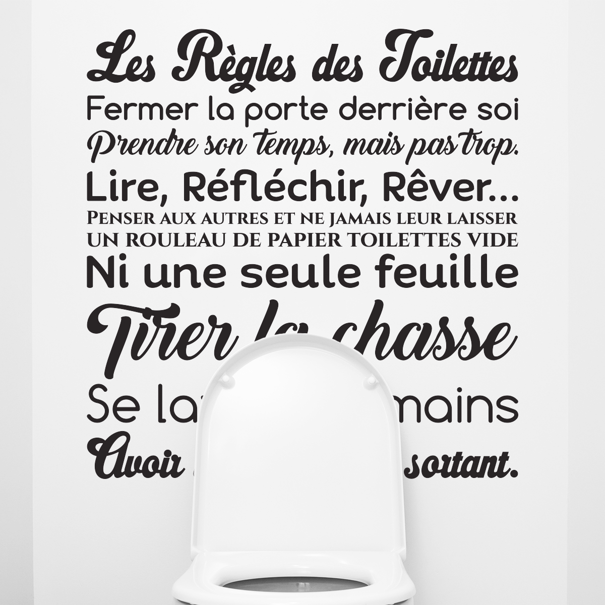 sticker citation design les r gles des toilettes stickers citations fran ais ambiance sticker. Black Bedroom Furniture Sets. Home Design Ideas