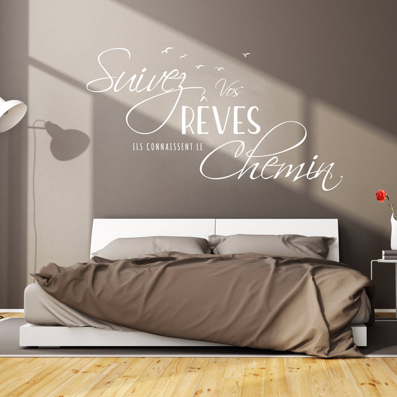 Sticker citation design suivez vos r ves stickers for Stickers phrase chambre adulte
