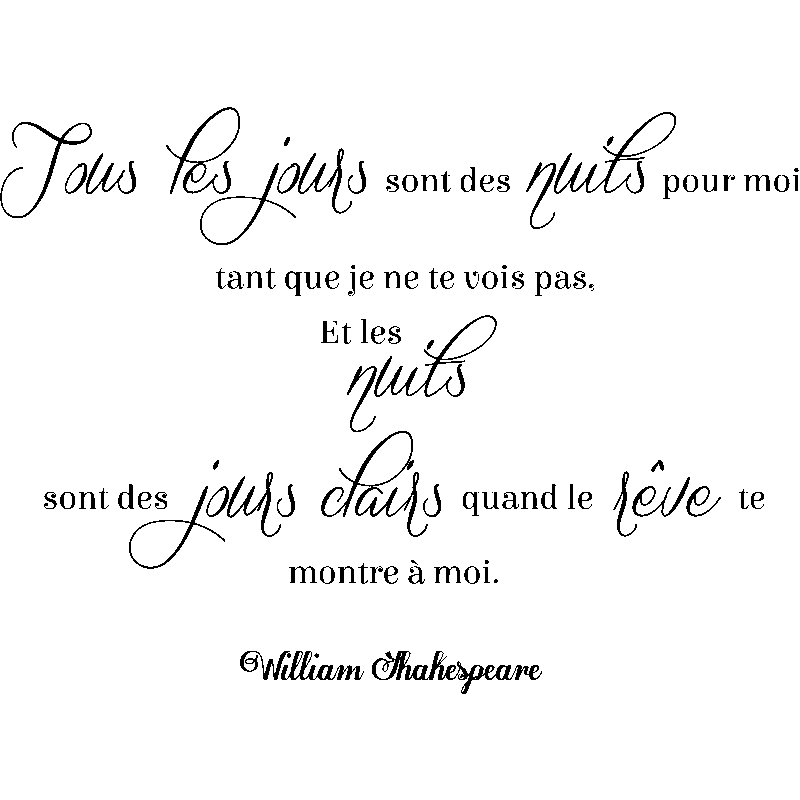 Sticker citation et les nuits sont des jours clairs w shakespeare stickers citations - Shakespeare citation amour ...