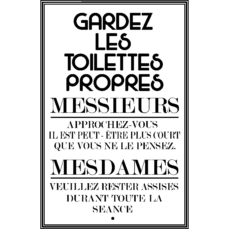 sticker citation gardez les toilettes propres stickers toilettes porte ambiance sticker. Black Bedroom Furniture Sets. Home Design Ideas