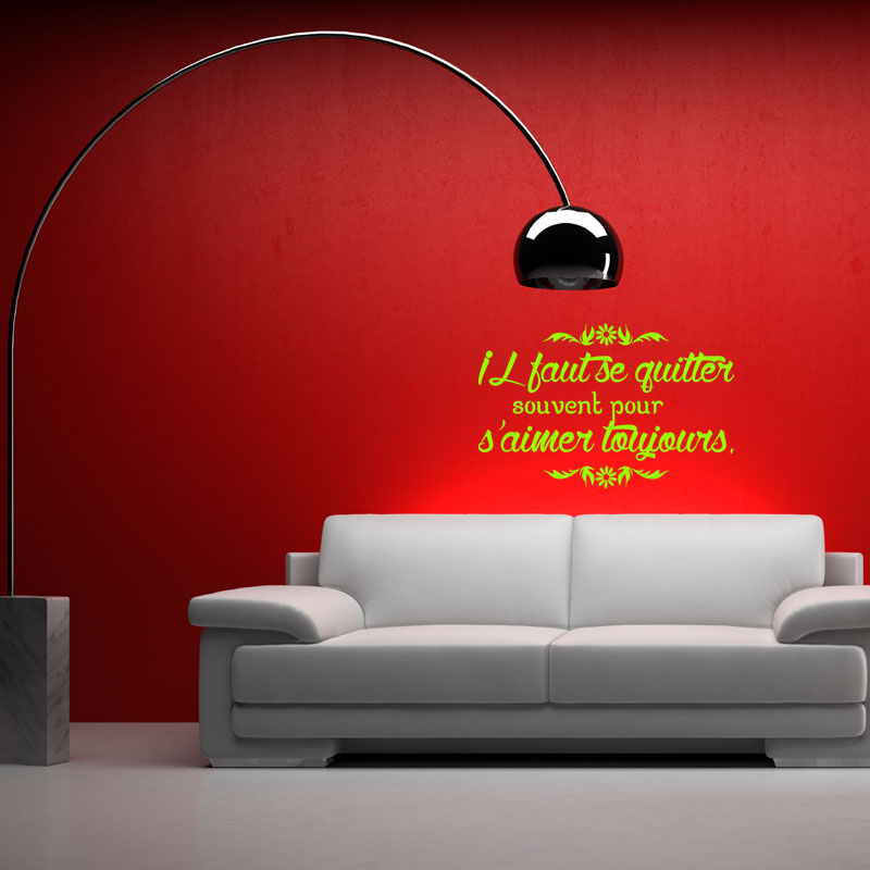 sticker citation il faut se quitter souvent stickers citations fran ais ambiance sticker. Black Bedroom Furniture Sets. Home Design Ideas