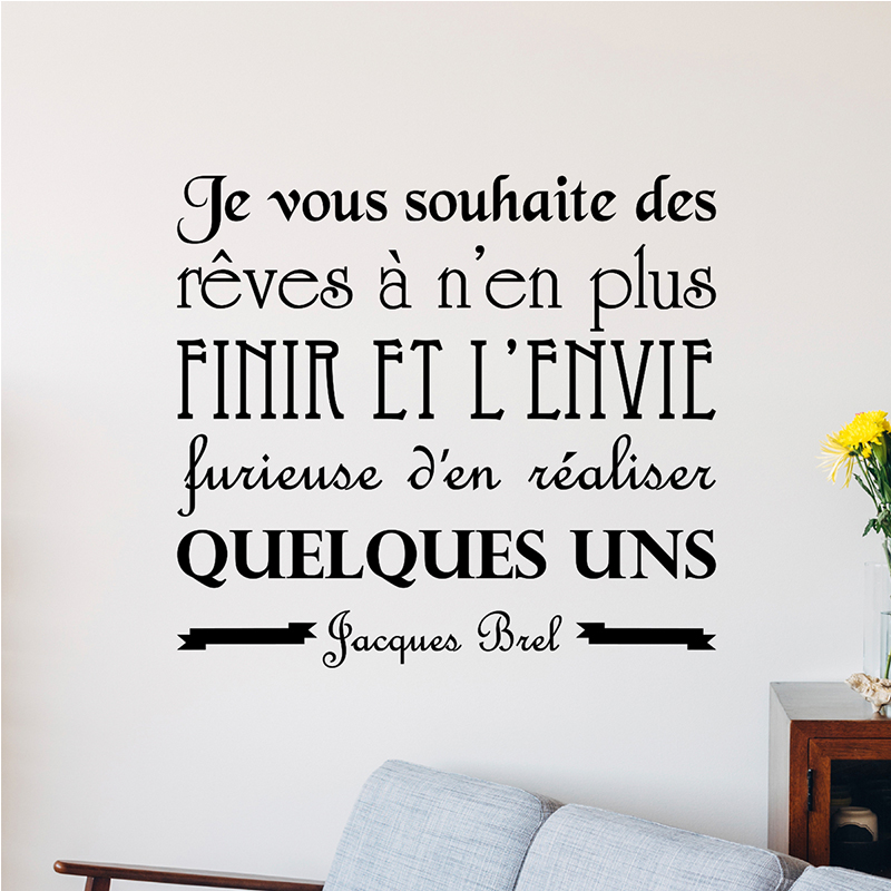 sticker citation je vous souhaite des r ves jacques brel stickers citations fran ais. Black Bedroom Furniture Sets. Home Design Ideas