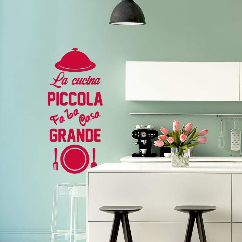 Sticker citation la cuicina piccola faba casa grande for Piccola cucina grande casa