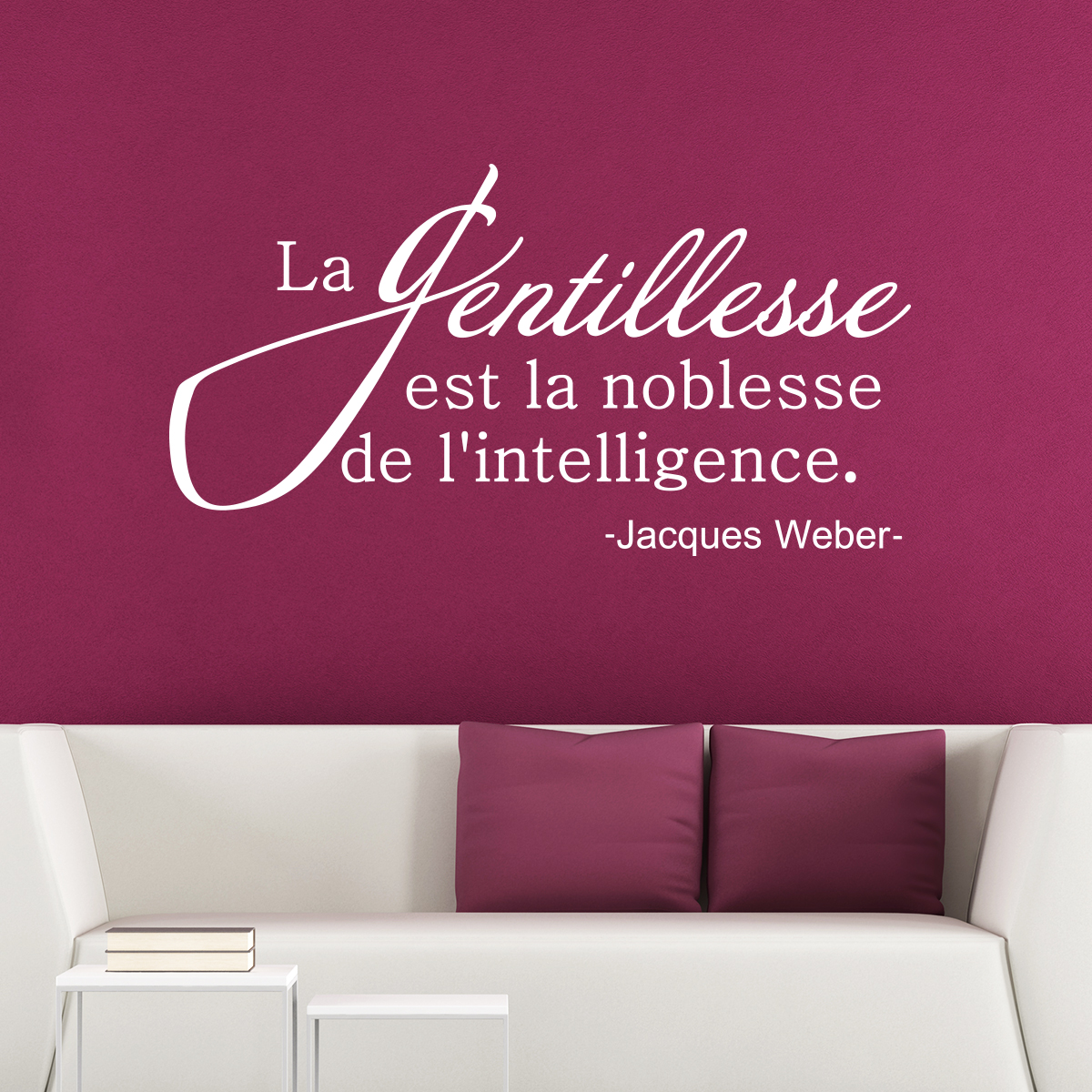 sticker citation la gentillesse est la noblesse stickers. Black Bedroom Furniture Sets. Home Design Ideas