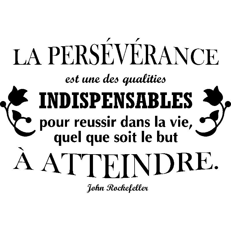 Sticker citation la pers v rance john rockefeller stickers citations fran ais ambiance - Symbole de la perseverance ...