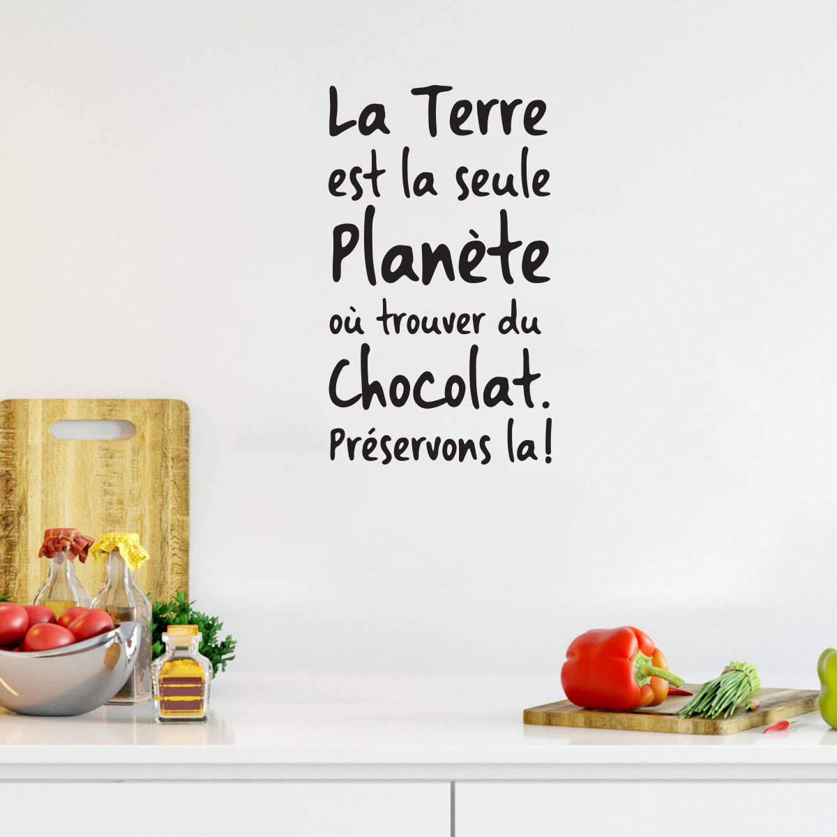 sticker citation la terre est la seule plan te o trouver du chocolat stickers citations. Black Bedroom Furniture Sets. Home Design Ideas
