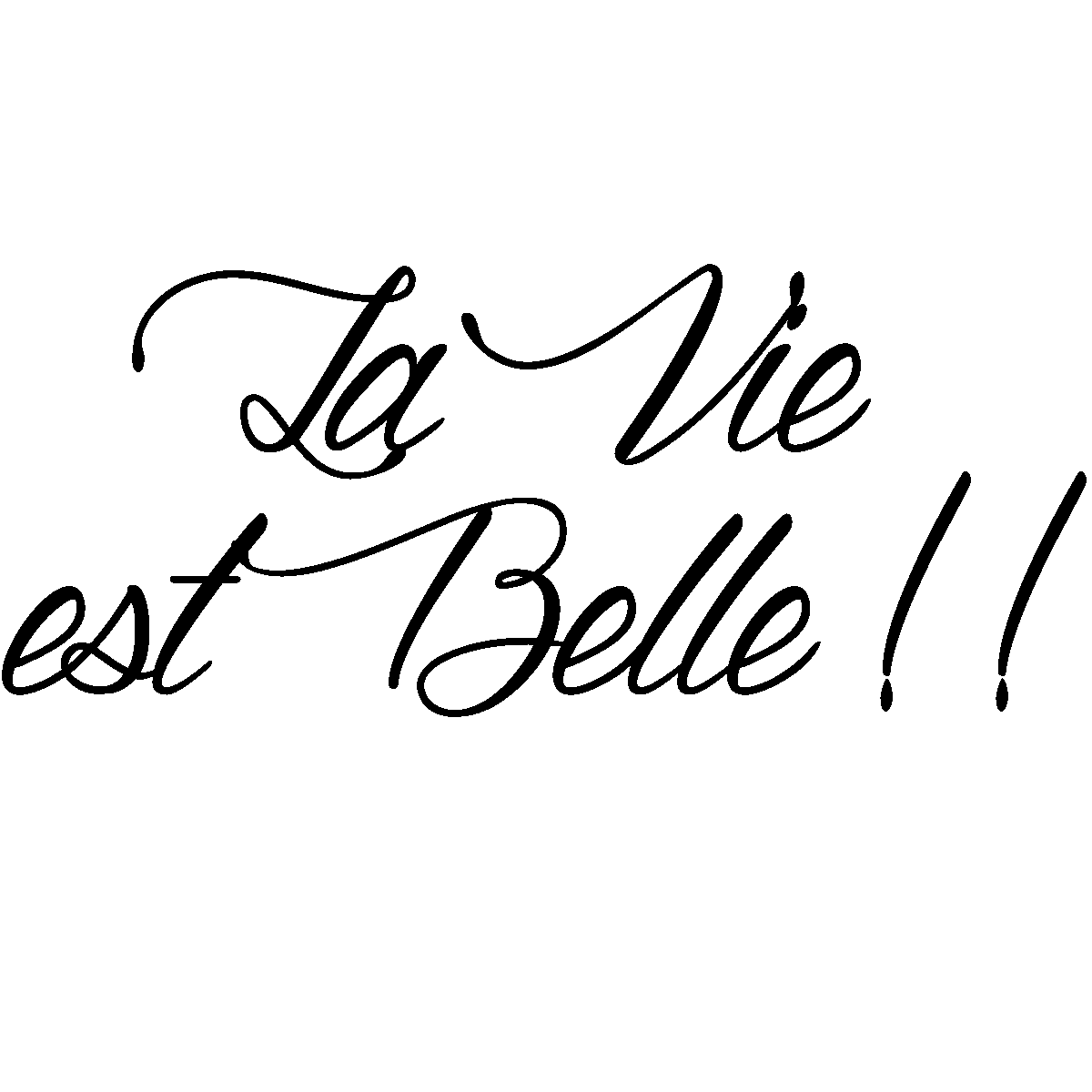 sticker citation la vie est belle stickers citations fran ais ambiance sticker. Black Bedroom Furniture Sets. Home Design Ideas