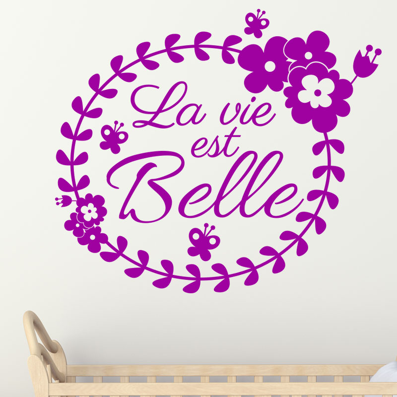 sticker citation la vie est belle en fleures stickers. Black Bedroom Furniture Sets. Home Design Ideas