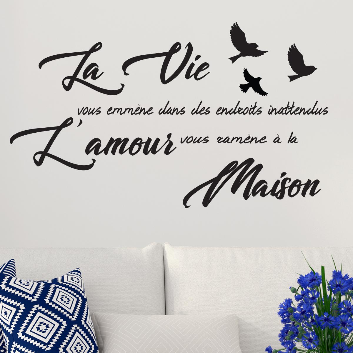 sticker citation la vie vous emm ne l 39 amour vous ram ne. Black Bedroom Furniture Sets. Home Design Ideas