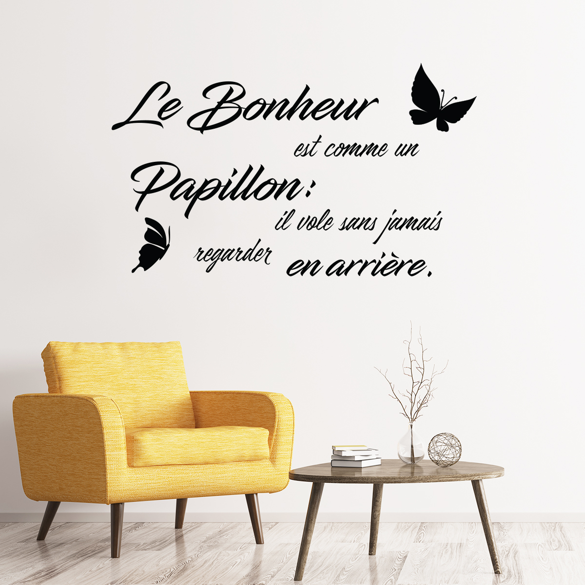 Sticker citation le bonheur est comme un papillon for Stickers muraux