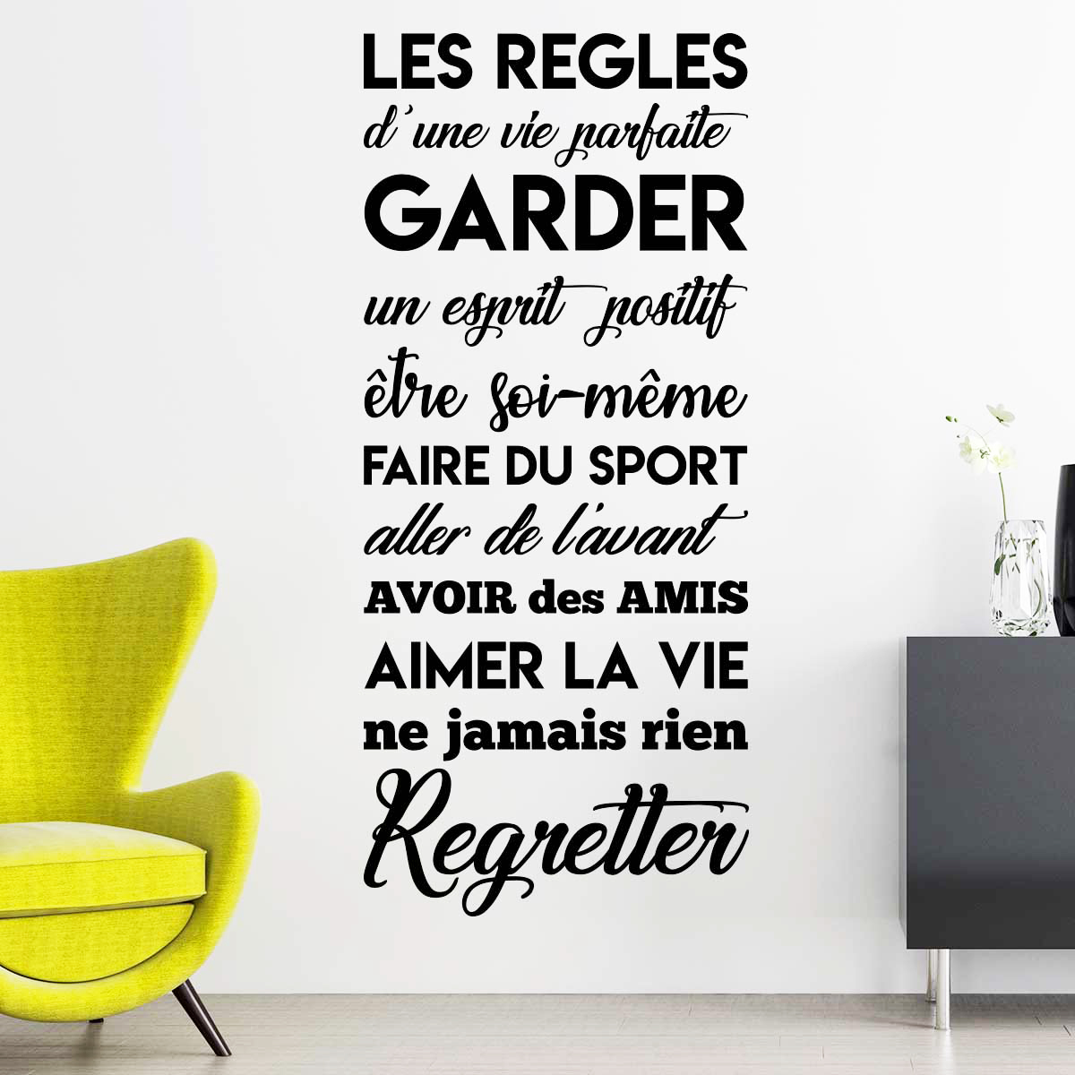 sticker citation les r gles d 39 une vie parfaite stickers citations fran ais ambiance sticker. Black Bedroom Furniture Sets. Home Design Ideas