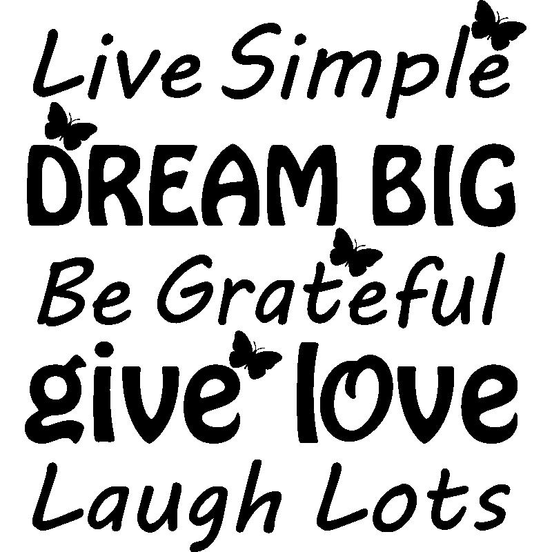 sticker citation live simple dream big stickers. Black Bedroom Furniture Sets. Home Design Ideas