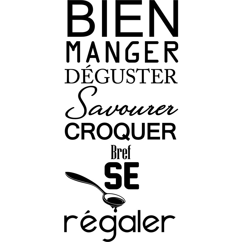 Sticker citation manger d guster savourer stickers for Proverbe cuisine humour