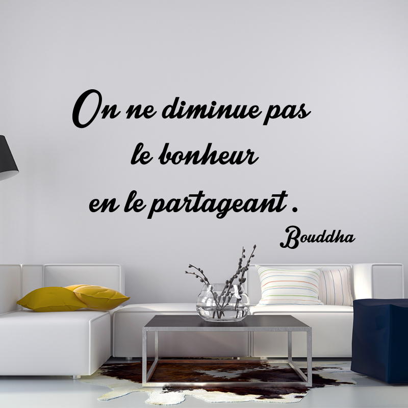 sticker citation on ne diminue pas le bonheur bouddha stickers citations fran ais ambiance. Black Bedroom Furniture Sets. Home Design Ideas