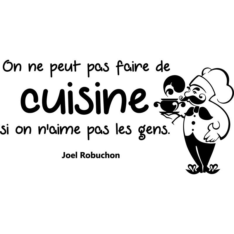Sticker citation on ne peut pas faire de cuisine joel for Cuisine qui ne ressemble pas a une cuisine