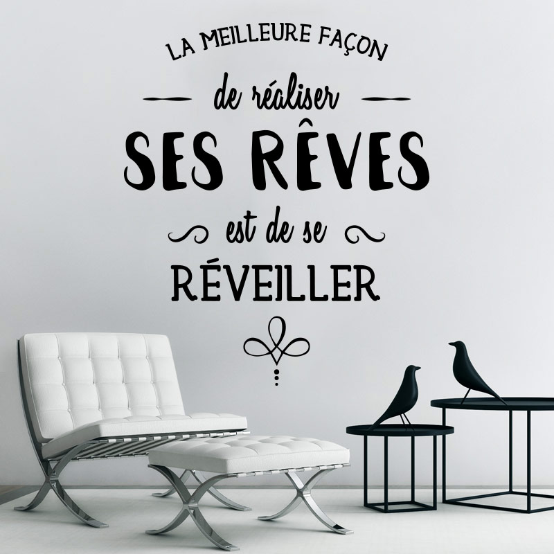 sticker citation r aliser ses r ves stickers citations fran ais ambiance sticker. Black Bedroom Furniture Sets. Home Design Ideas