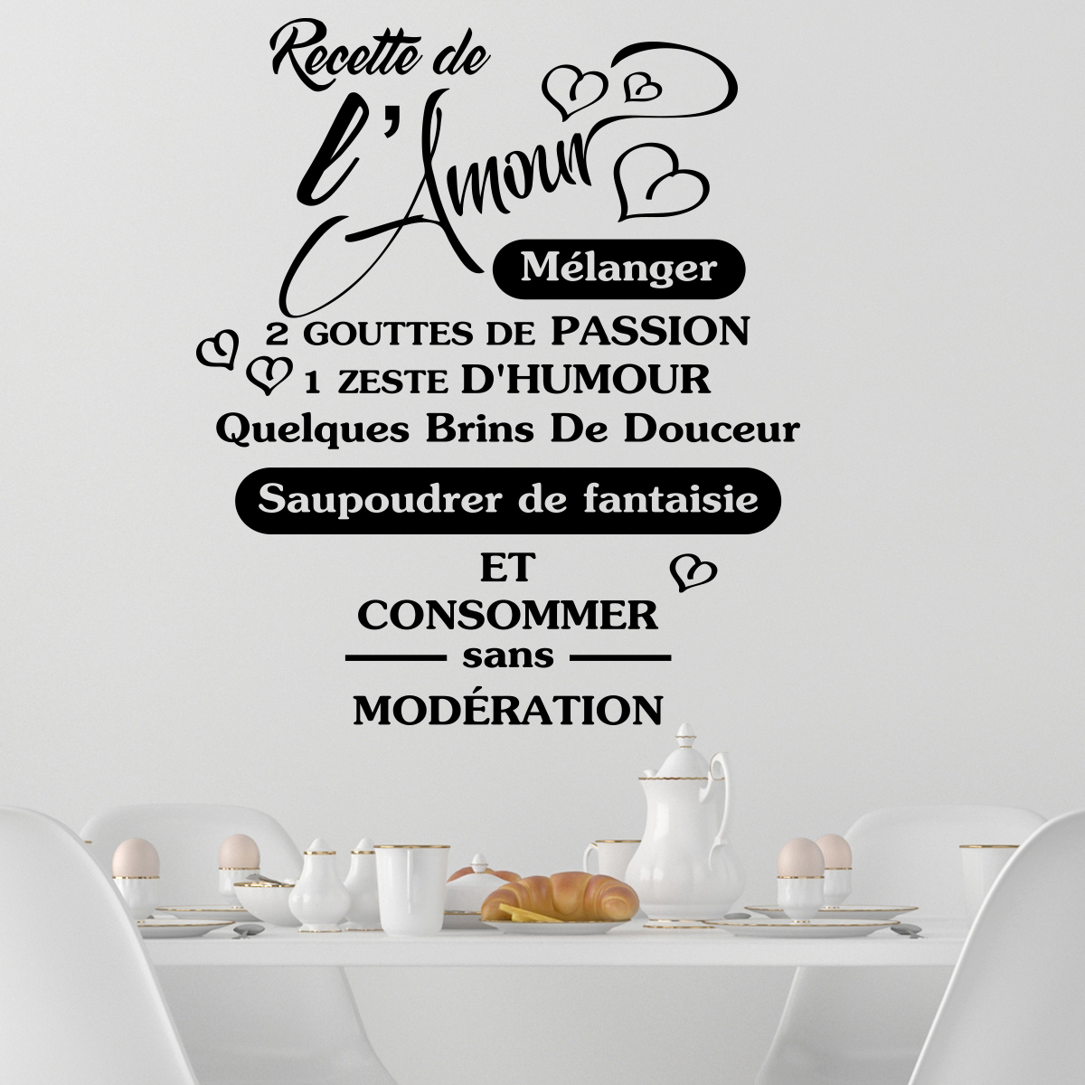 sticker citation recette de l 39 amour stickers citations fran ais ambiance sticker. Black Bedroom Furniture Sets. Home Design Ideas