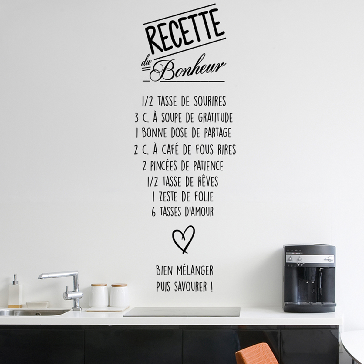 sticker citation recette du bonheur stickers citations fran ais ambiance sticker. Black Bedroom Furniture Sets. Home Design Ideas