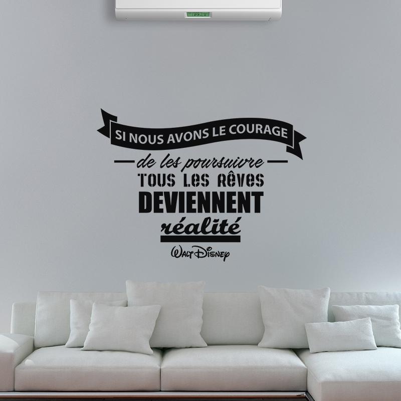 sticker citation si nous avons le courage walt disney stickers citations fran ais. Black Bedroom Furniture Sets. Home Design Ideas