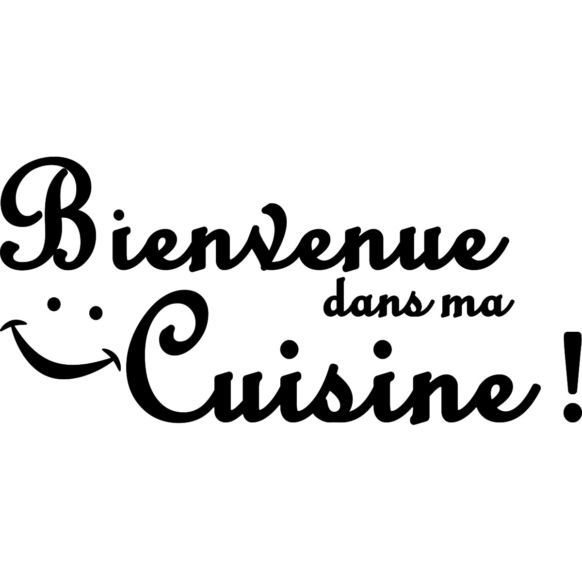 sticker cuisine bienvenue dans ma cuisine stickers citations cuisine ambiance sticker. Black Bedroom Furniture Sets. Home Design Ideas