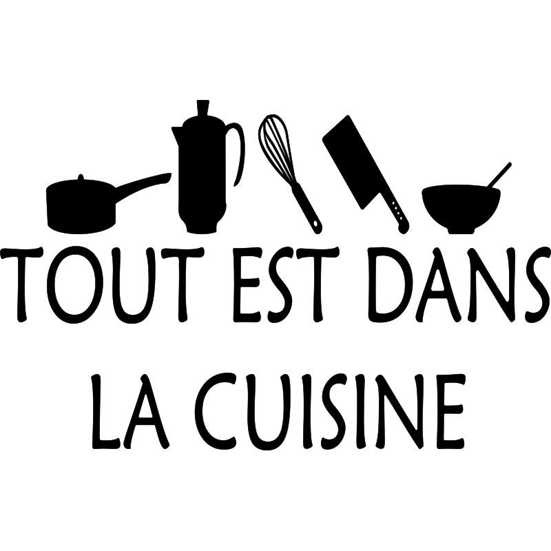 Sticker cuisine tout est dans la cuisine stickers - La cuisine a toute vapeur pdf ...
