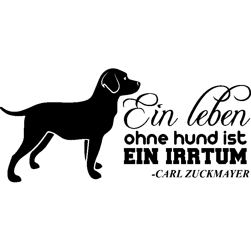sticker ein leben ohne hund ist carl zuckmayer stickers animaux chiens ambiance sticker. Black Bedroom Furniture Sets. Home Design Ideas