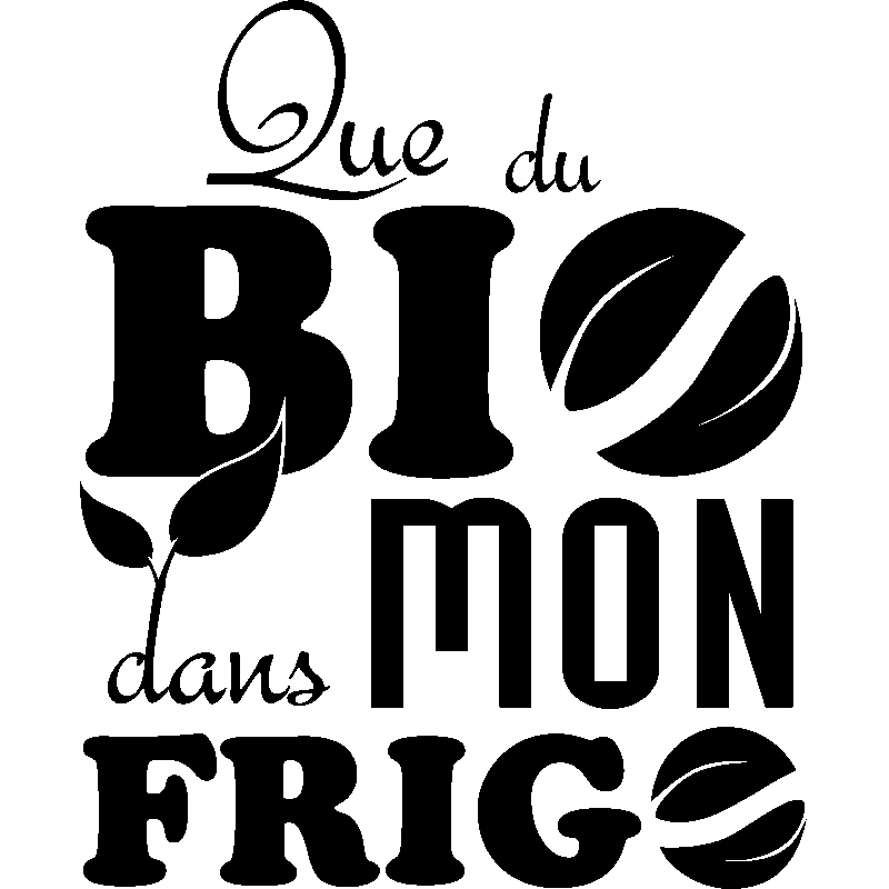 sticker frigo que du bio dans mon frigo stickers cuisine ambiance sticker. Black Bedroom Furniture Sets. Home Design Ideas