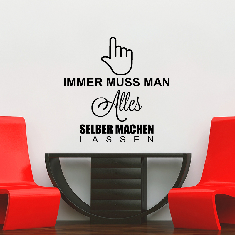 Sticker Machen Lassen : sticker immer muss man alles selber machen lassen stickers citations allemand ambiance sticker ~ Eleganceandgraceweddings.com Haus und Dekorationen
