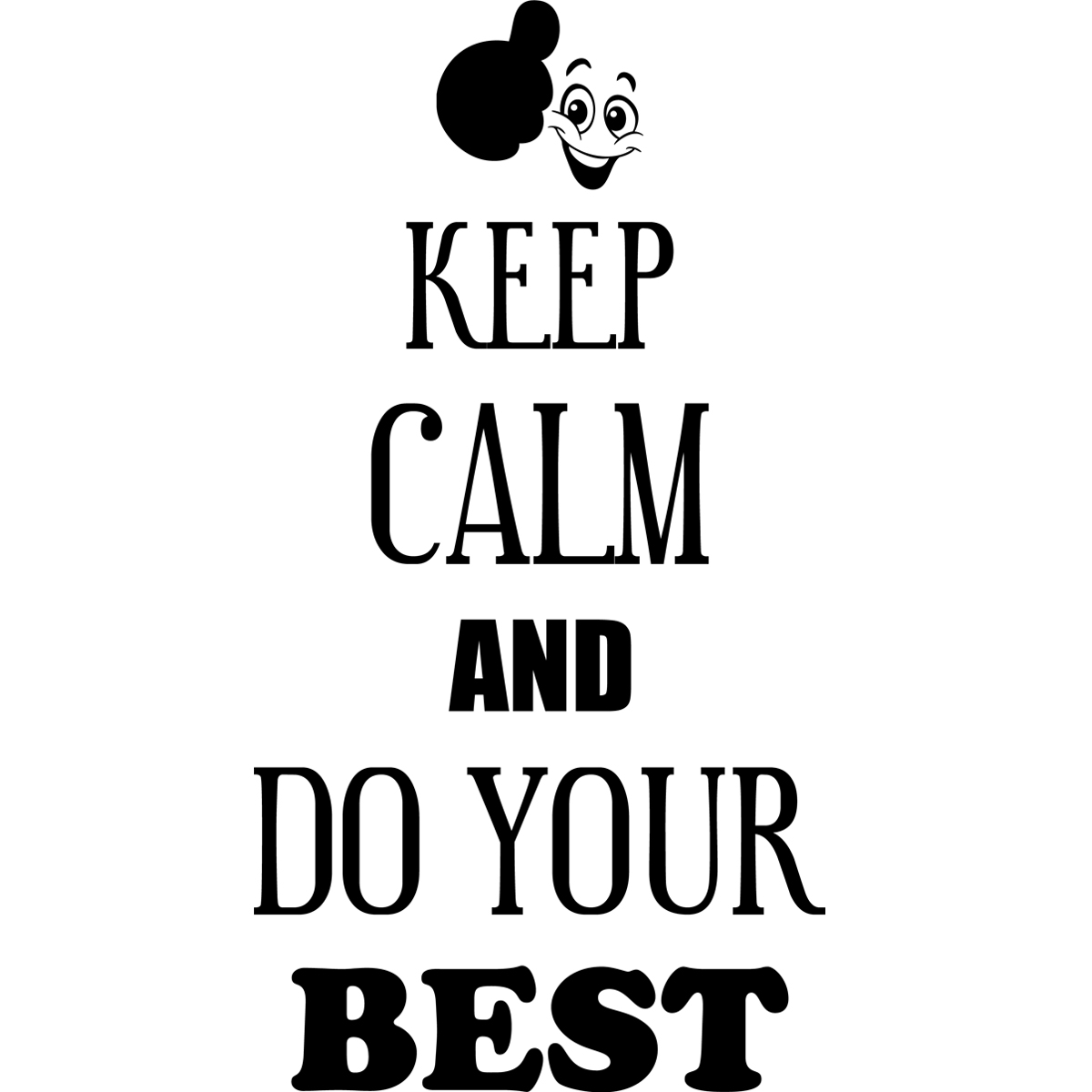 Sticker Keep Calm And Do Your Best