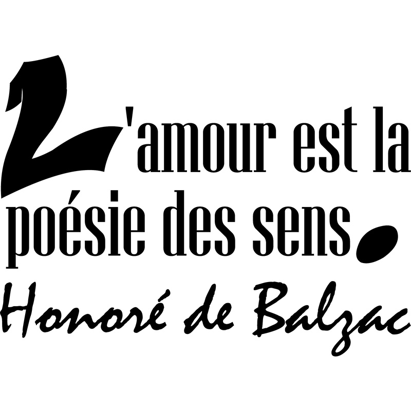 sticker l 39 amour est la po sie des sens honor de balzac stickers citations fran ais. Black Bedroom Furniture Sets. Home Design Ideas