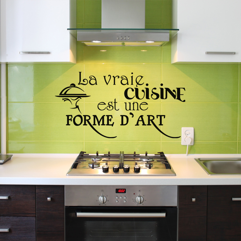 Sticker la vraie cuisine est une forme d 39 art design for Stickers cuisine design