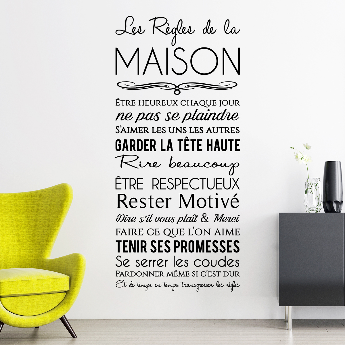 sticker les r gles de la maison design stickers. Black Bedroom Furniture Sets. Home Design Ideas