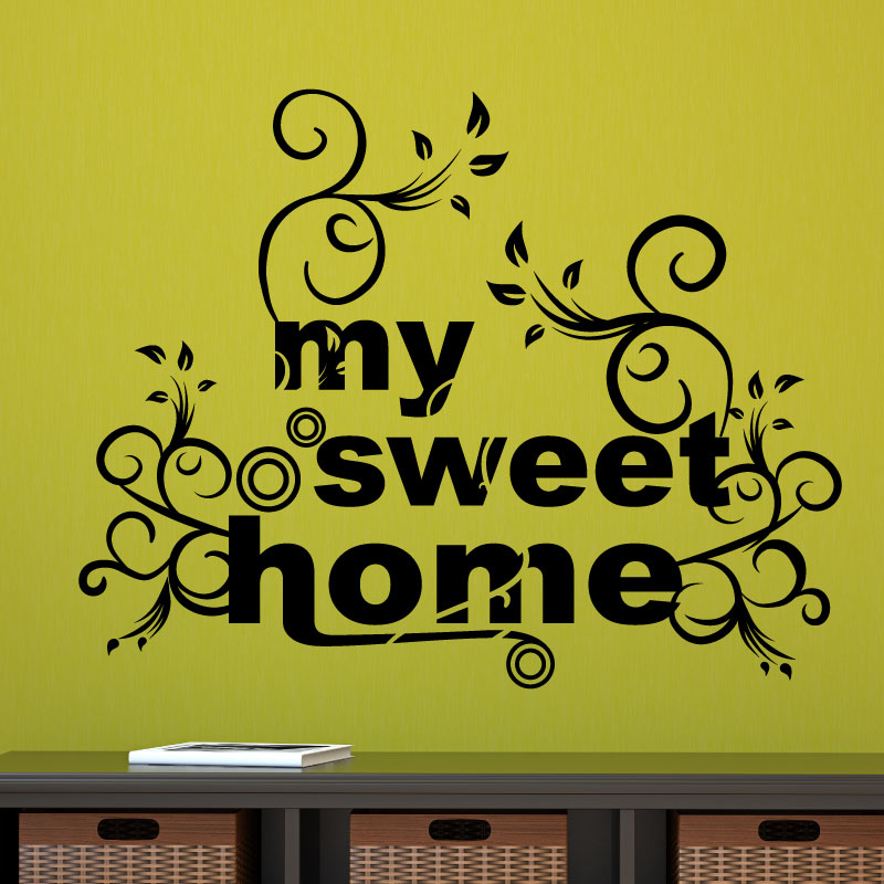 stickers muraux citations sticker my sweet home ambiance. Black Bedroom Furniture Sets. Home Design Ideas