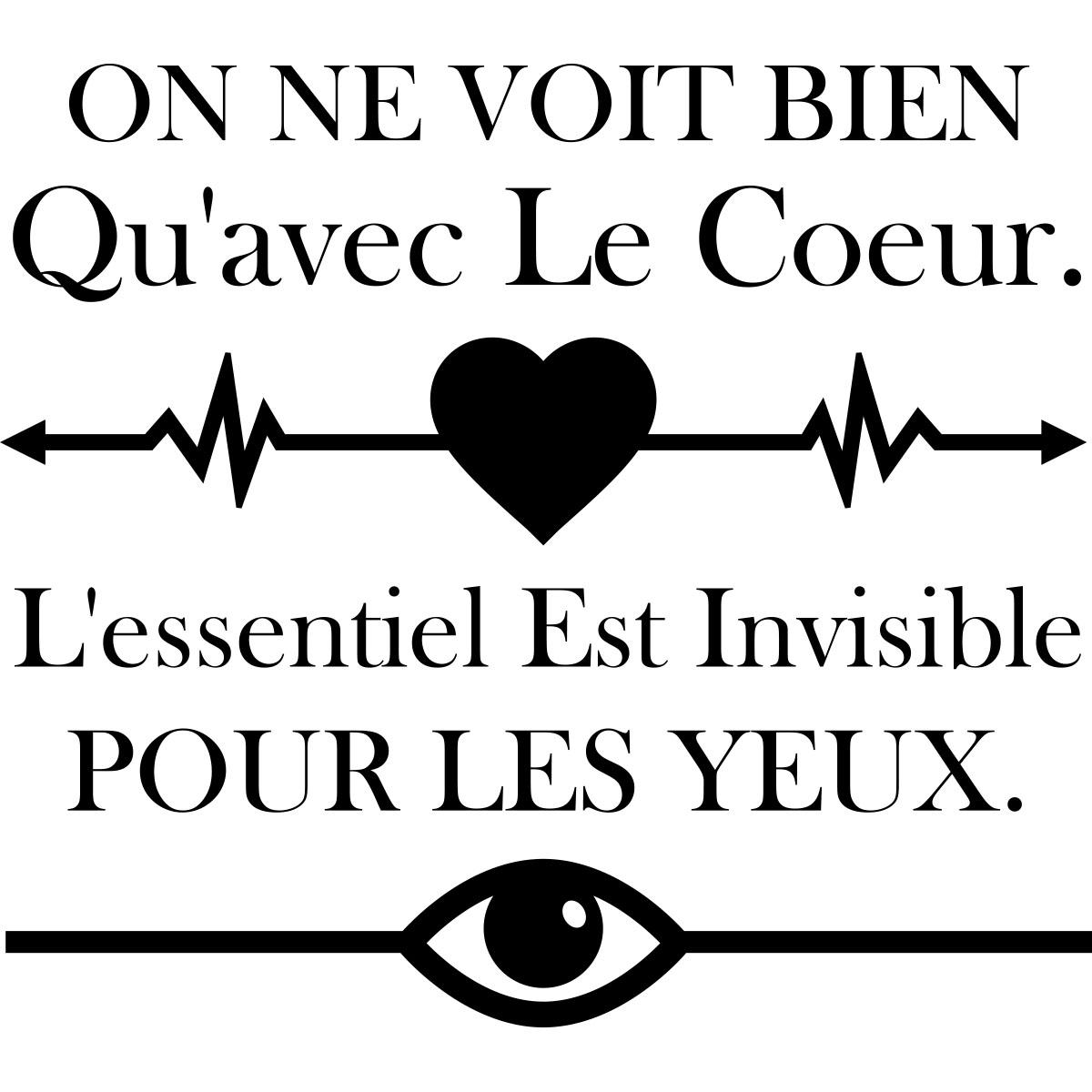 On Ne Voit Bien QuAvec Le Coeur. LEssentiel Est Invisible Pour Les Yeux